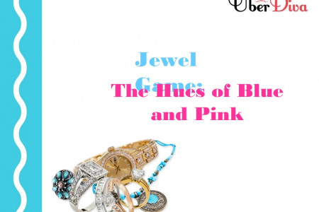 Jewel Game: The Hues Of Blue And Pink  Infographic