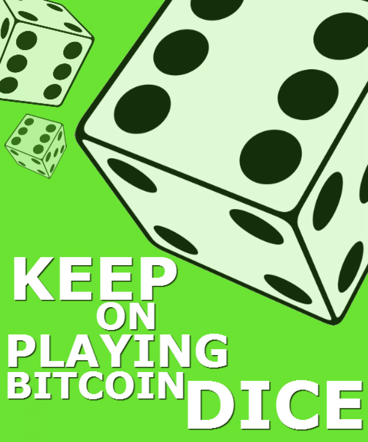 Keep on playing Bitcoin Dice Infographic