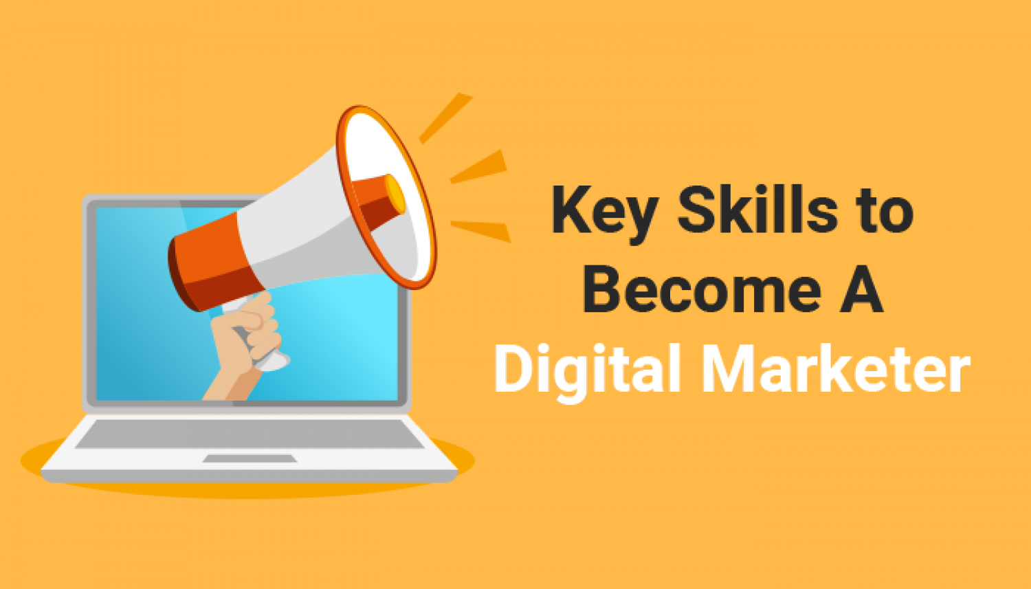 Key Skills to Become A Digital Marketer Infographic
