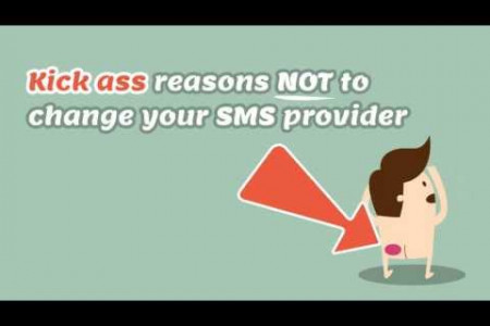 Kick ass reasons NOT to change you SMS provider Infographic