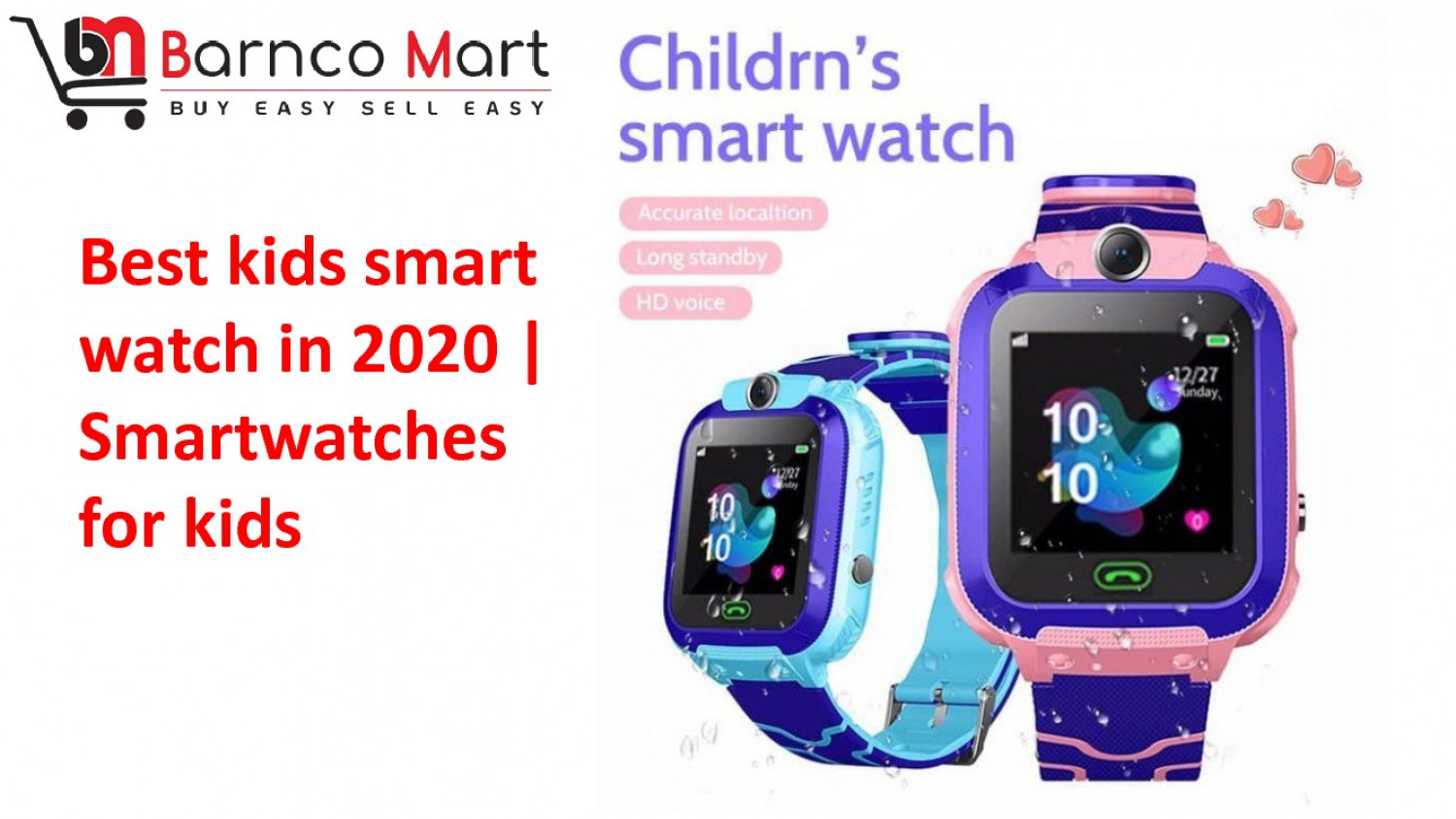 Kids Smart Watch- Barncomart Online Store Infographic