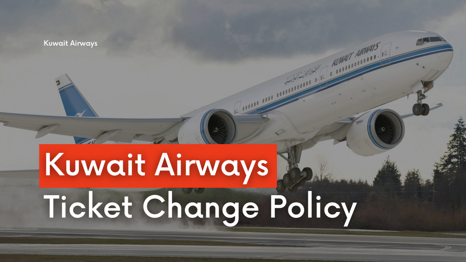 Know about Kuwait airways ticket change policy Infographic