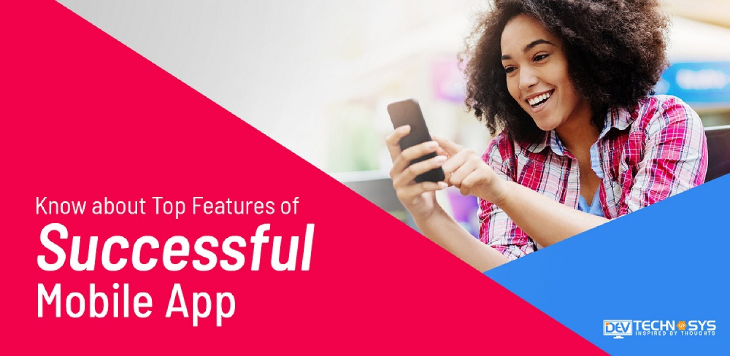 Know About the Top Features of Successful Mobile App Infographic