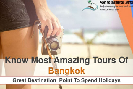 Know Most Amazing Tours Of Bangkok Infographic