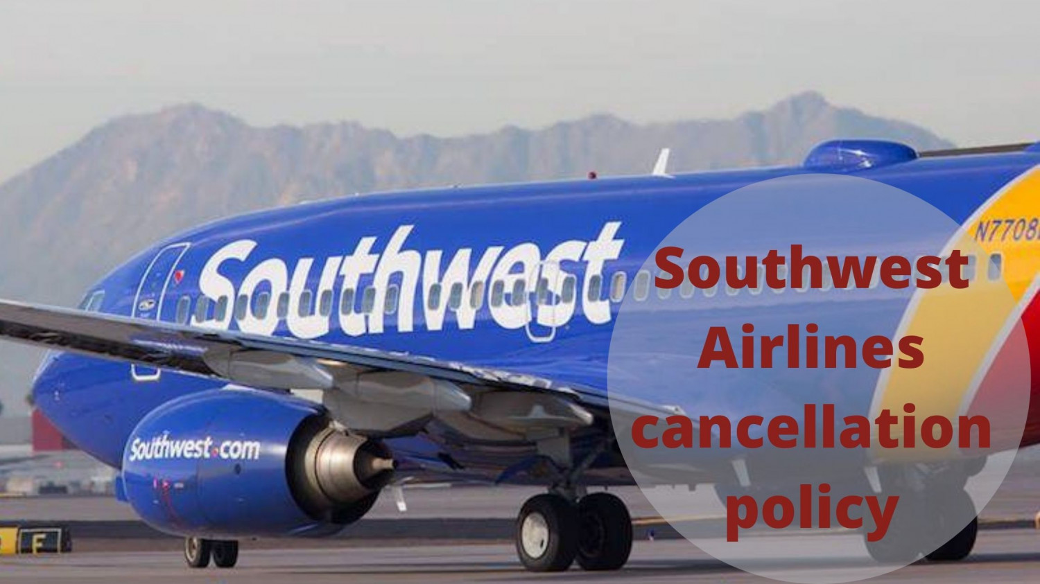 Know! Southwest Airlines cancellation policy Infographic