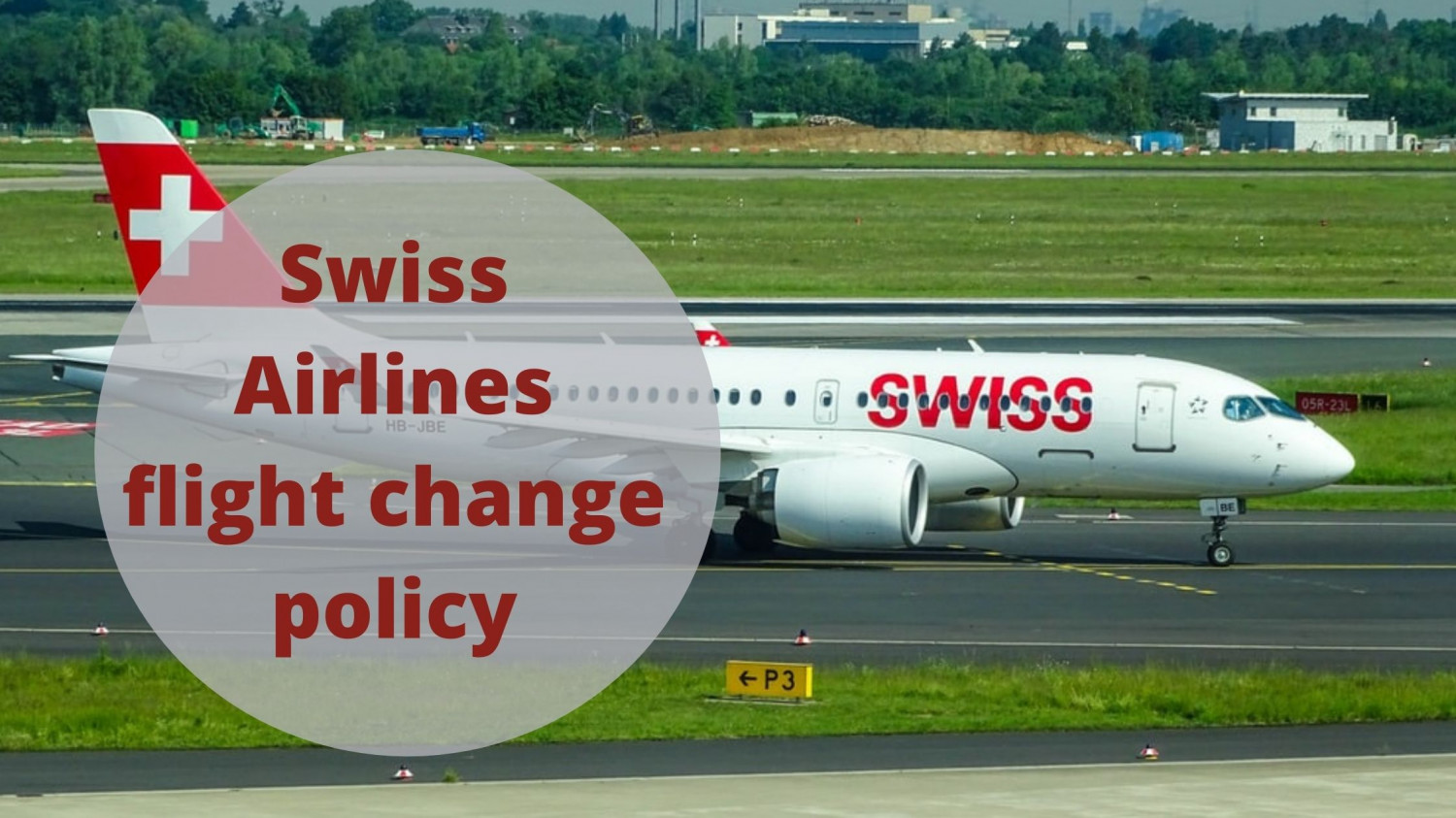 Know! Swiss Airlines flight change policy Infographic