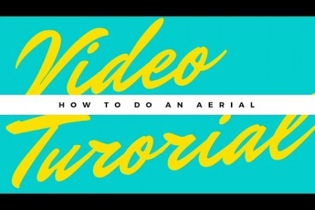 Learn How To Do Aerial! Infographic