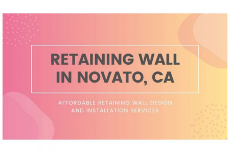 Look out for Retaining Wall Novato, CA Infographic
