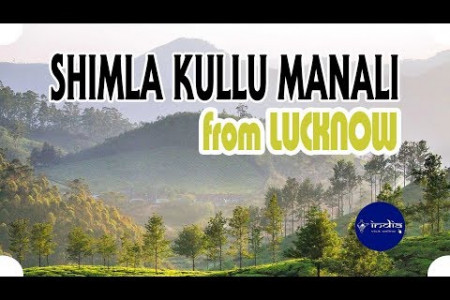 Lucknow to Shimla Kullu Manali Couple Tour Package Infographic