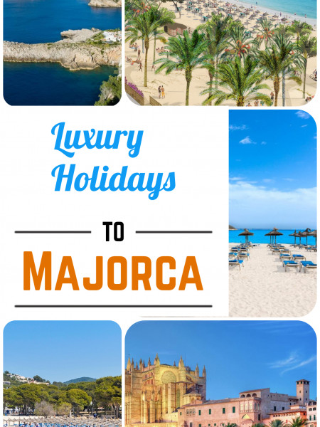 Luxury Holidays to Majorca | Budget-Friendly Majorca Holiday Deals Infographic