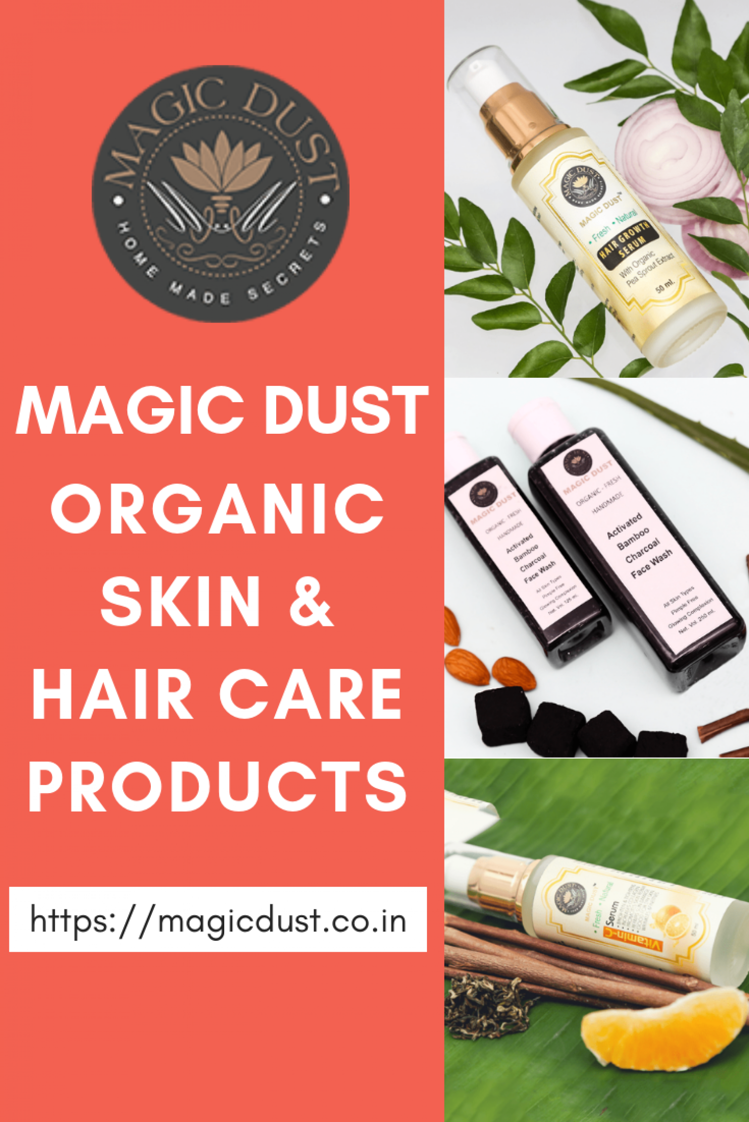 Magic Dust- Best Organic Skin & Hair Care Products Online in India Infographic