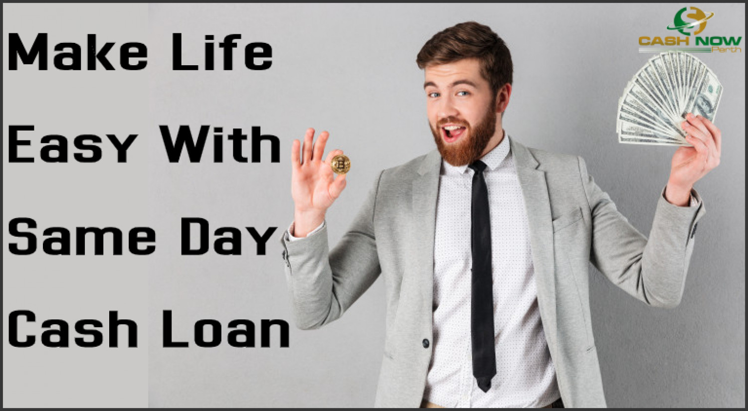 Make Life Easy With Same Day Cash Loan Infographic