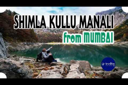 Mumbai to Shimla Kullu Manali Couple Tour Package Infographic