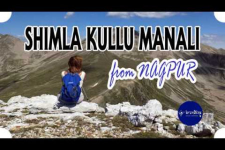 Nagpur to Shimla Kullu Manali Couple Tour Package Infographic