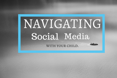 Navigating Social Media With Your Child Infographic
