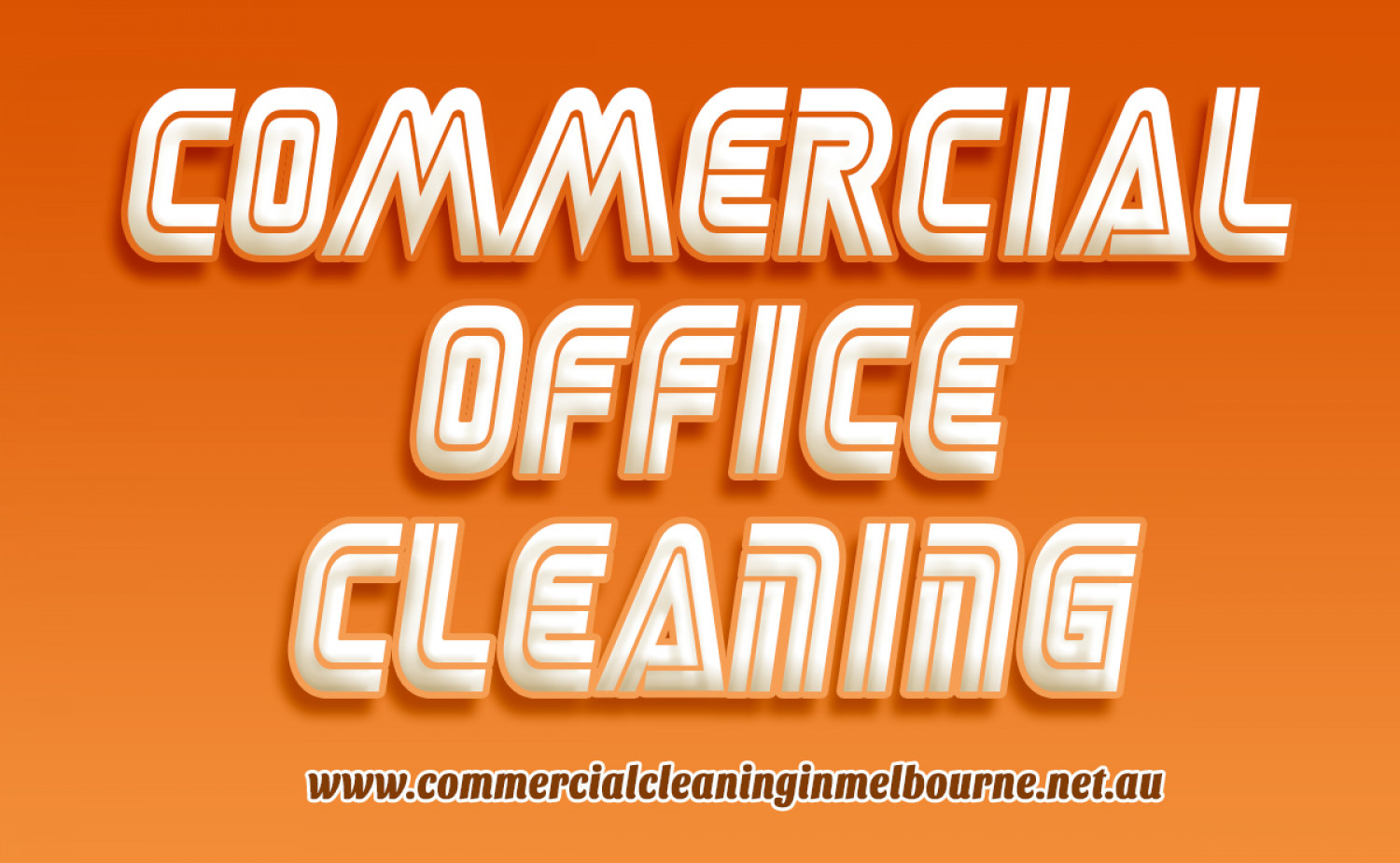 Neat and Clean office with Commercial Cleaning Services Melbourne Infographic