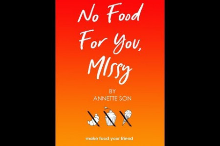 New Bestseller: No Food For You Missy by Annette Son Infographic