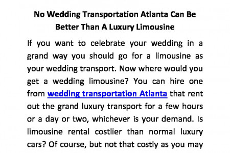 No Wedding Transportation Atlanta Can Be Better Than A Luxury Limousine Infographic