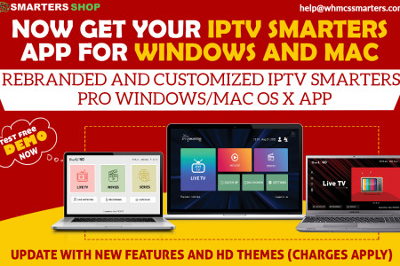 NOW GET YOUR IPTV SMARTERS APP FOR WINDOWS AND MAC Infographic