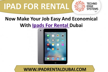 Now Make Your Job Easy With Ipads For Rental Dubai Infographic