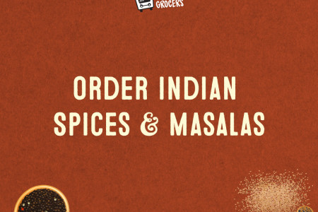 Order Indian Spices & Masalas Online Keller Springs,Texas - MyHomeGrocers Infographic