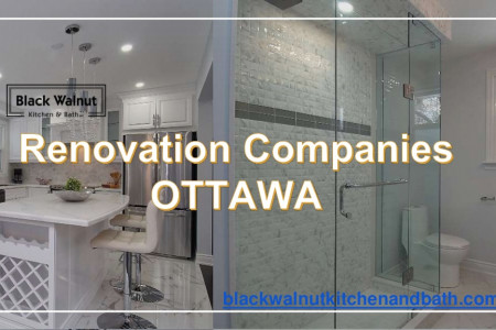 Ottawa Renovation Companies - Black Walnut Kitchen and Bath Infographic