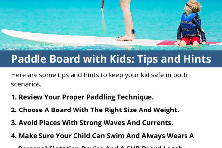 Paddle Board with Kids: Tips and Hints Infographic