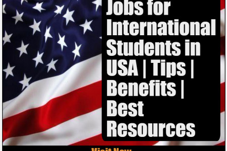 Part Time Jobs for International Students in USA | Tips | Benefits | Best Resources Infographic