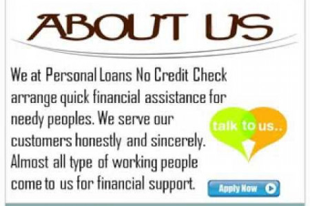 Personal Loans No Credit Check- Meet with Your Personal Desires Easily Infographic