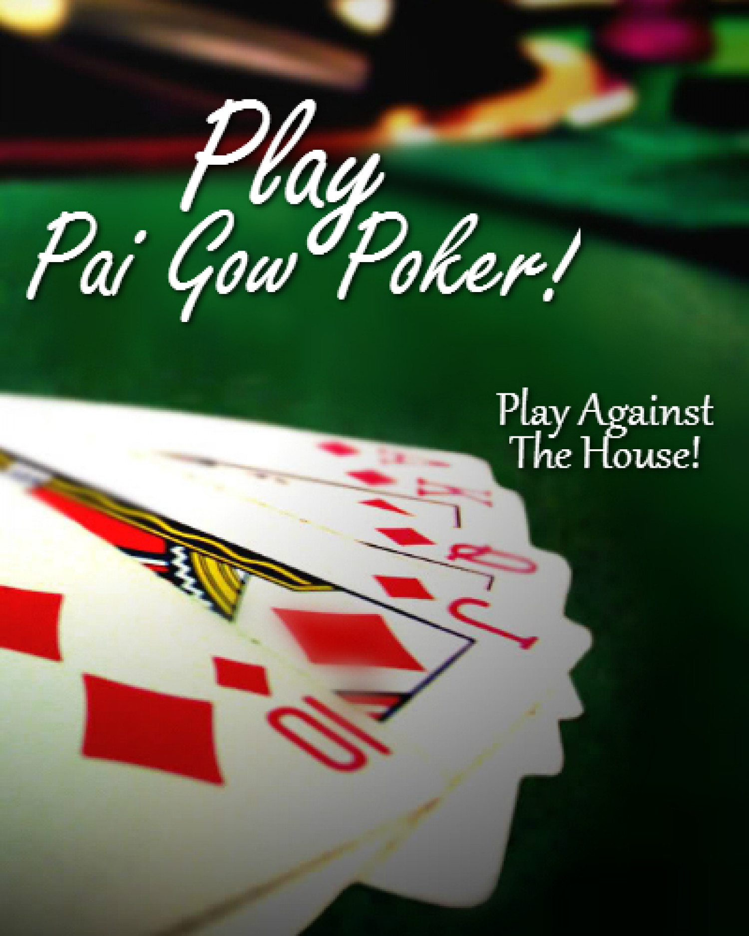 Play Against the House Play Pai Gow Poker! Infographic
