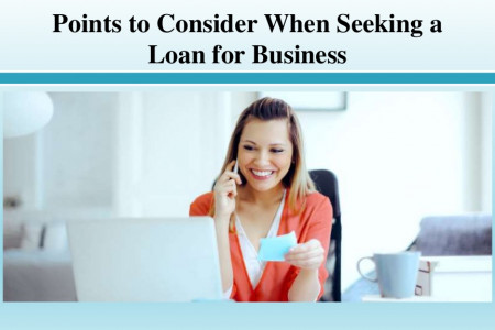 Points to Consider When Seeking a Loan for Business Infographic