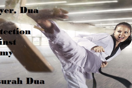 Prayer, Dua For Protection Against Enemy – Dua When Enemy Attacks Infographic