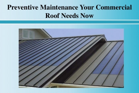 Preventive Maintenance Your Commercial Roof Needs Now Infographic