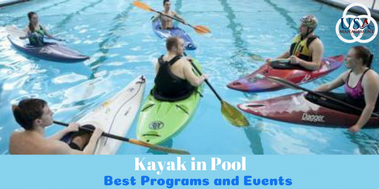 Programs and Events of Kayak | USA Pool Management Infographic