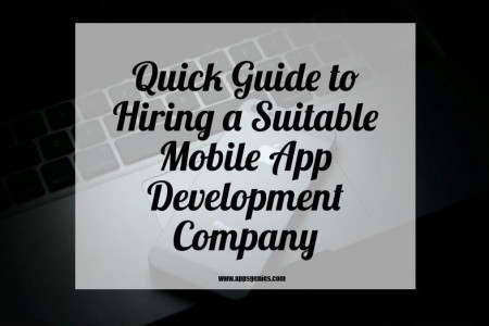 Quick Guide to Hiring a Suitable Mobile App Development Company  Infographic