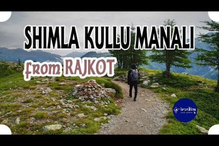 Rajkot to Shimla Kullu Manali Couple Tour Package Infographic
