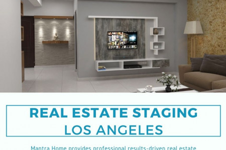 Real estate staging services in Los Angeles Infographic