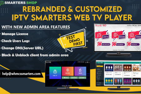 REBRANDED AND CUSTOMIZED IPTV SMARTERS WEB TV PLAYER Infographic