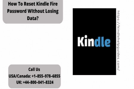 Reset Kindle Fire Password Quickly |Call +1–855–978–6855 Infographic