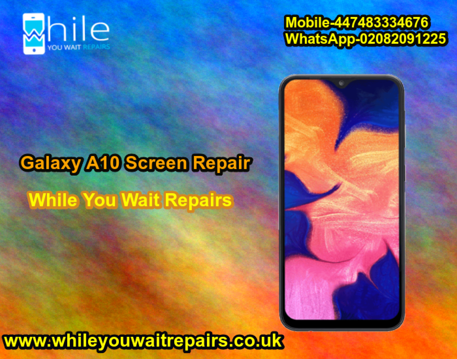 Same Day Galaxy A10 Cracked Screen Repair Service London Infographic
