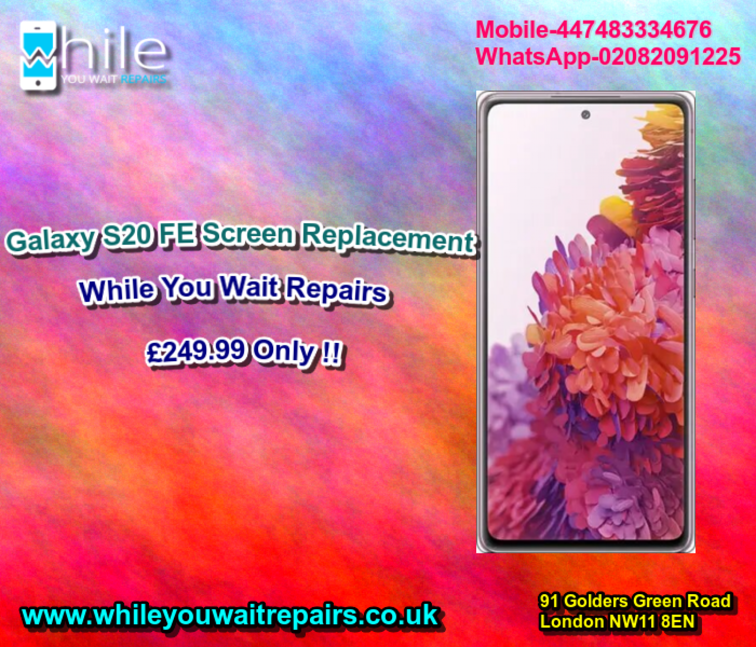 Same Day Galaxy S20FE Cracked Screen Repair Service London Infographic