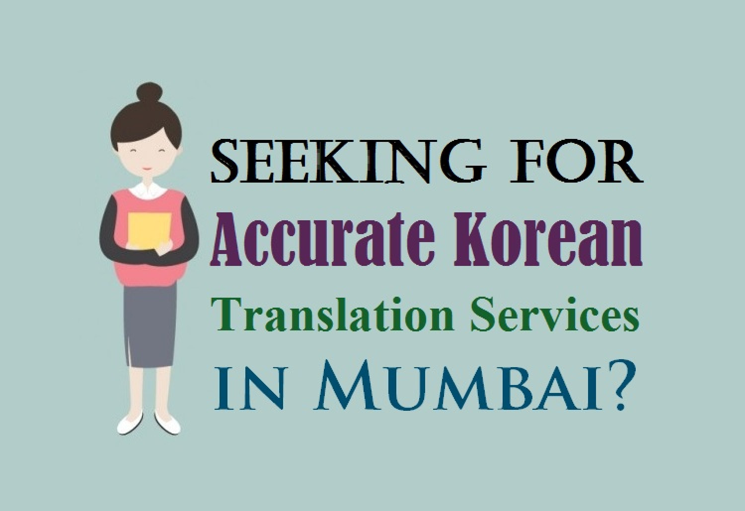 Seeking For Accurate Korean Translation Services in Mumbai? Infographic