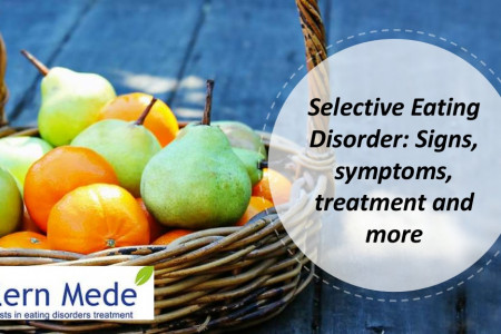 Selective Eating Disorder: Signs, symptoms, treatment and more Infographic