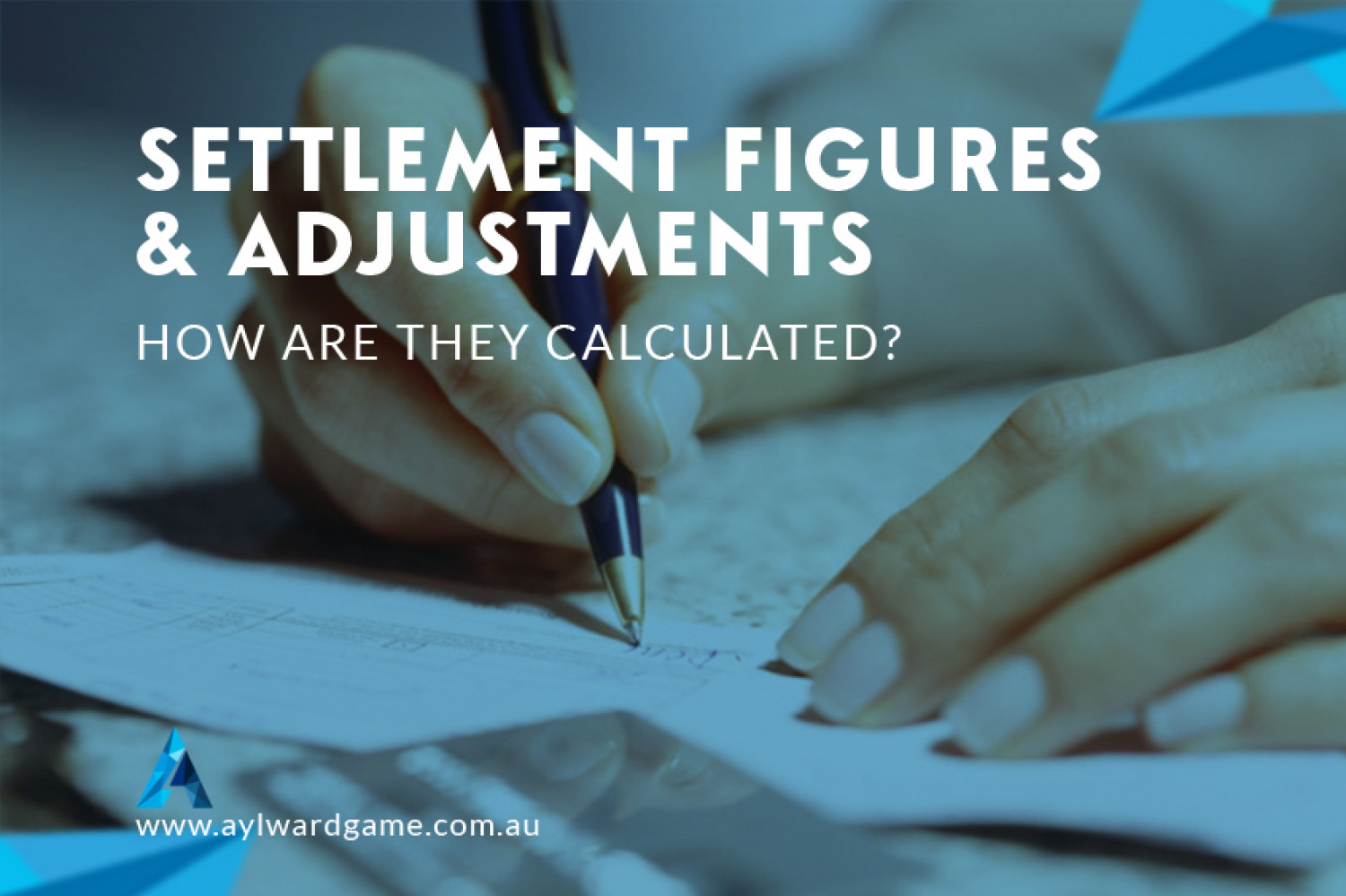 SETTLEMENT FIGURES & ADJUSTMENTS – HOW ARE THEY CALCULATED Infographic