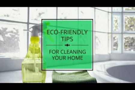 Simple Eco-Friendly or Green Cleaning Tips for Cleaning Your Home Infographic