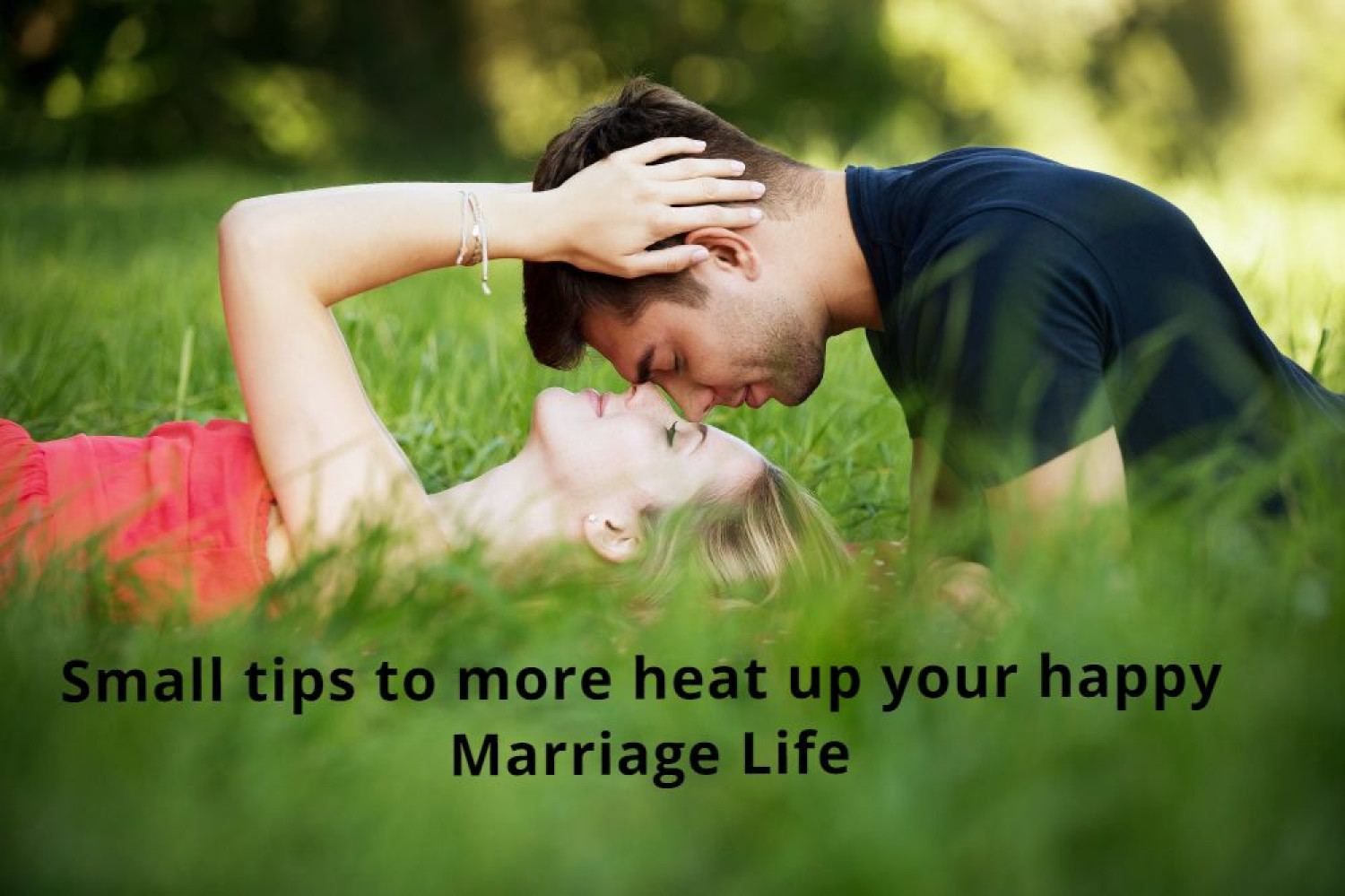 Small tips to more heat up your happy Marriage Life Infographic