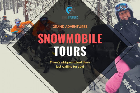 Snowmobile Tours & Rentals by Grand Adventures Infographic