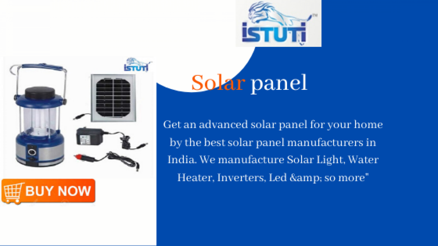 Solar Panel Manufacturers | Solar Panel For Home | Istuti Infographic