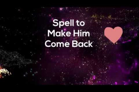 Spell To Make Him Come Back Crying Infographic