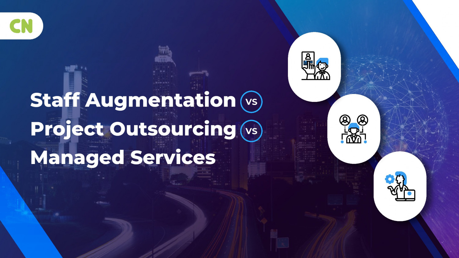 Staff Augmentation vs Project Outsourcing vs Managed Services Infographic